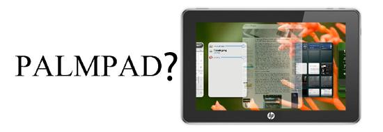 HP: il tablet con WebOS si chiamerà PalmPad?
